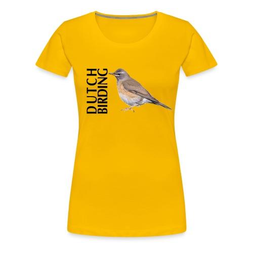DBValeLijsterDenee - Vrouwen Premium T-shirt