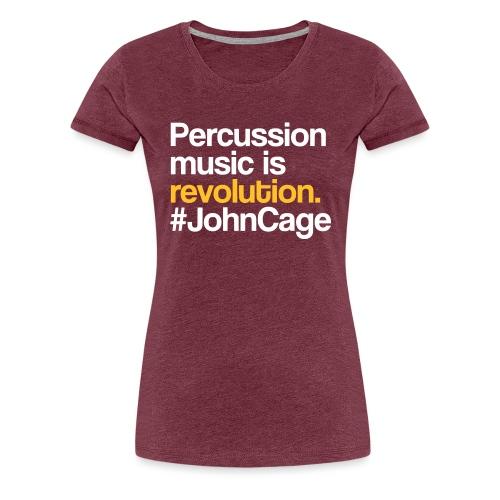 John Cage - Percussion Music (Schlagzeug Motiv) - Frauen Premium T-Shirt