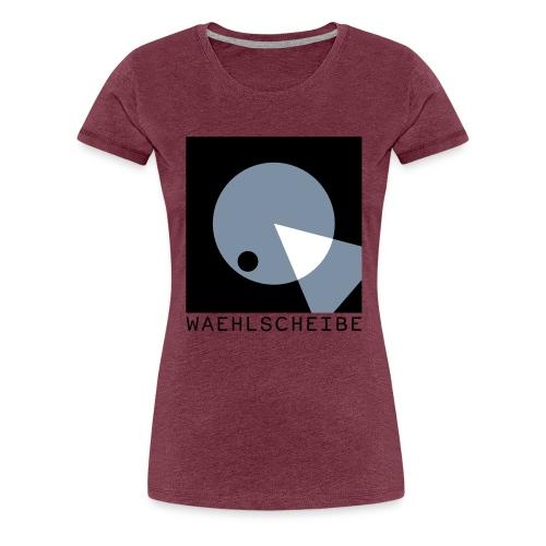 Waehlscheibe Hoodie - Frauen Premium T-Shirt