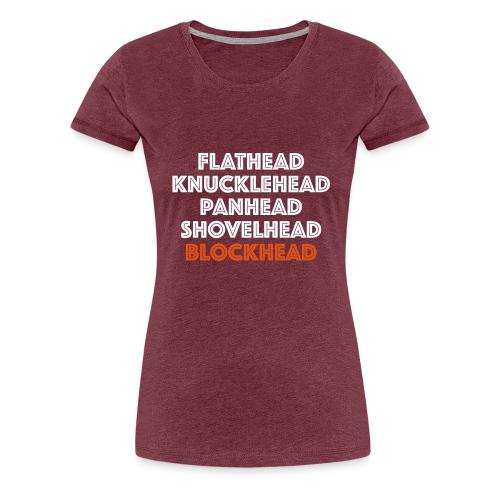 Blockhead 2C - Vrouwen Premium T-shirt