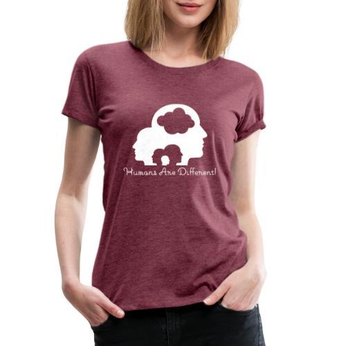 Humans are different weiß - Frauen Premium T-Shirt