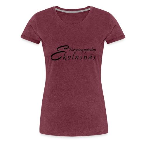 Ekolnsnäs - Premium-T-shirt dam