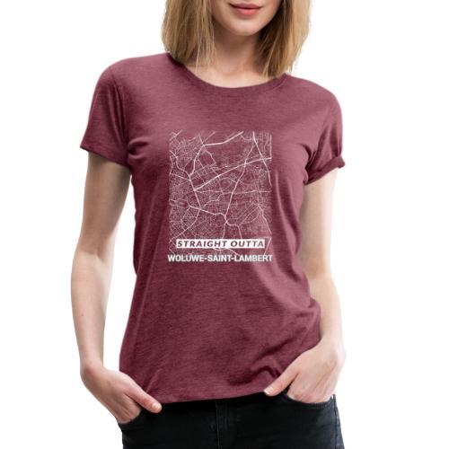 Straight Outta Woluwe-Saint-Lambert city map - Women's Premium T-Shirt