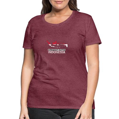 Straight Outta Indonesia country map & flag - Women's Premium T-Shirt