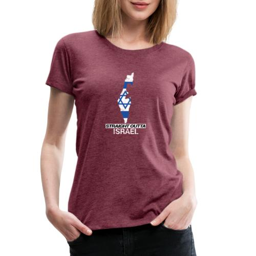 Straight Outta Israel country map & flag - Women's Premium T-Shirt