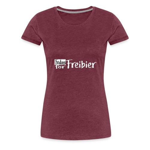 Fridays for Freibier - Frauen Premium T-Shirt