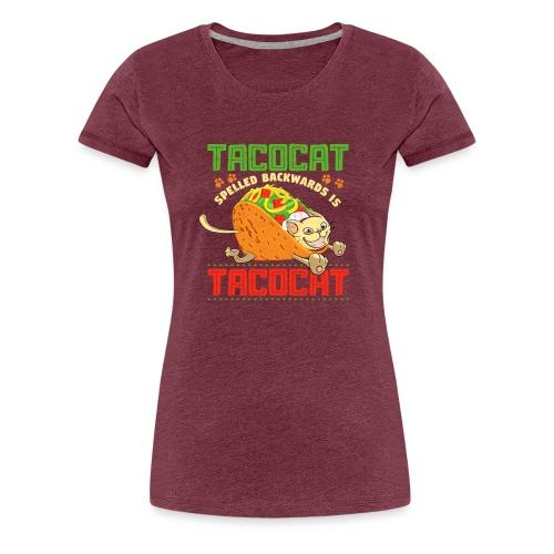 Tacocat rückwärts geschrieben ist TacocaT - Frauen Premium T-Shirt
