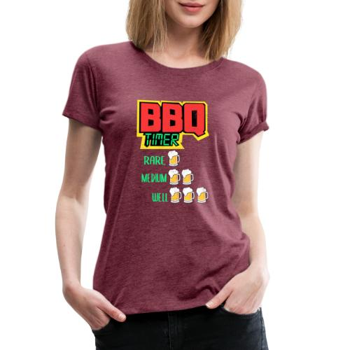 BBQ Timer BIER - Frauen Premium T-Shirt
