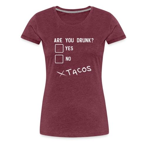 Bist du betrunken? Lustiges Design - Frauen Premium T-Shirt