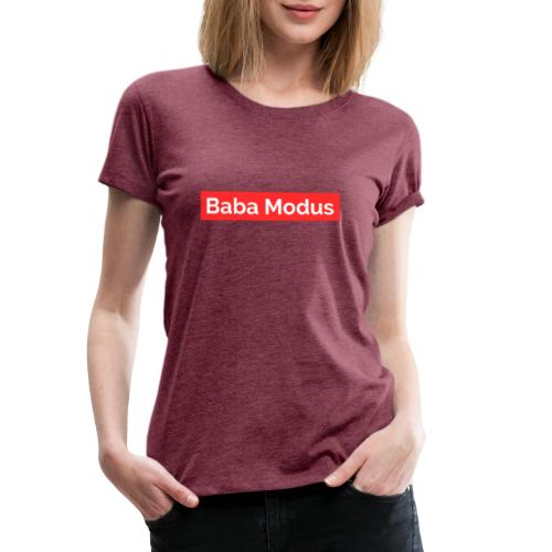 Baba Modus - Frauen Premium T-Shirt