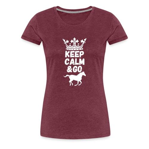 Keep Calm & Go Riding Pferde Reitsport Hoodie - Frauen Premium T-Shirt