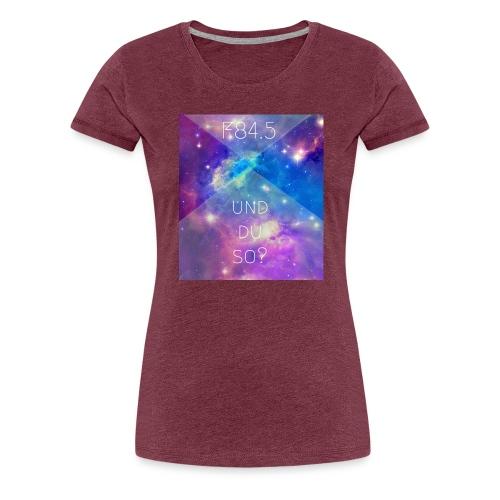 F84.5 - und du so? - Frauen Premium T-Shirt