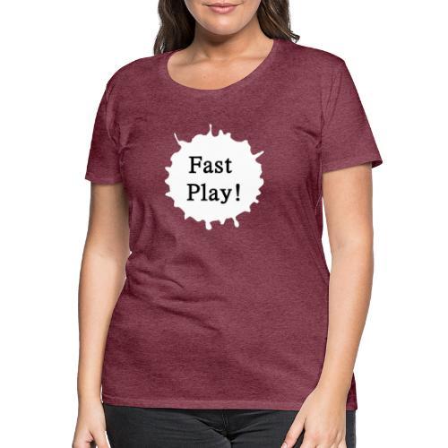 Fast play weiß - Frauen Premium T-Shirt