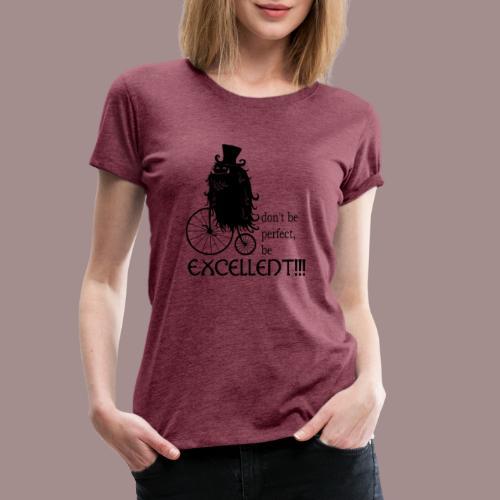 Excellent2 - Frauen Premium T-Shirt