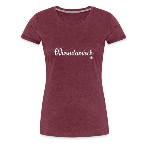 Wiesndamisch - Frauen Premium T-Shirt