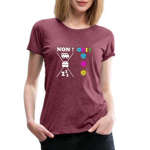 Oui au Volley ! - T-shirt Premium Femme