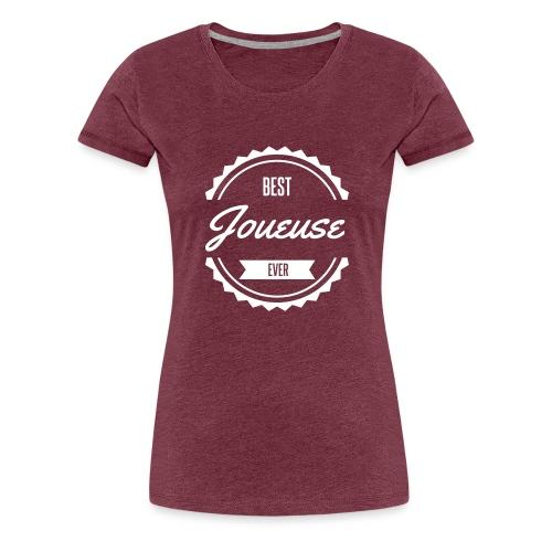 best joueuse player sport jeux - T-shirt Premium Femme