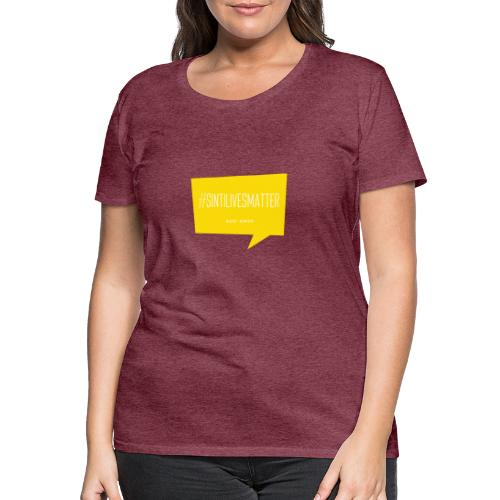 Sinti Lives Matter - Women's Premium T-Shirt