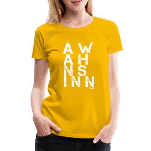 HazyShirt03awahnsinninv - Frauen Premium T-Shirt