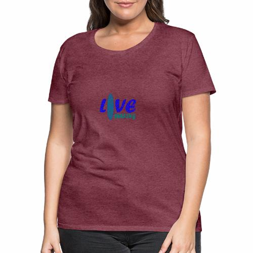 Love Surfing - Frauen Premium T-Shirt