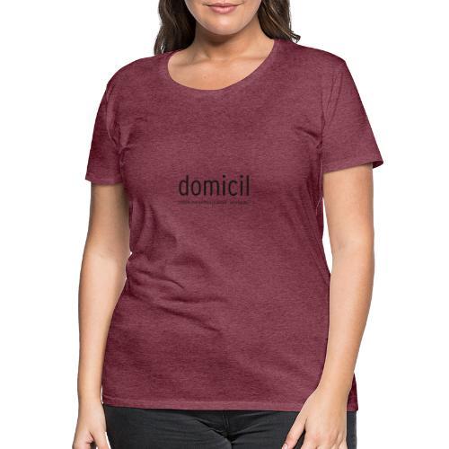 domicil Dortmund kompakt black - Frauen Premium T-Shirt