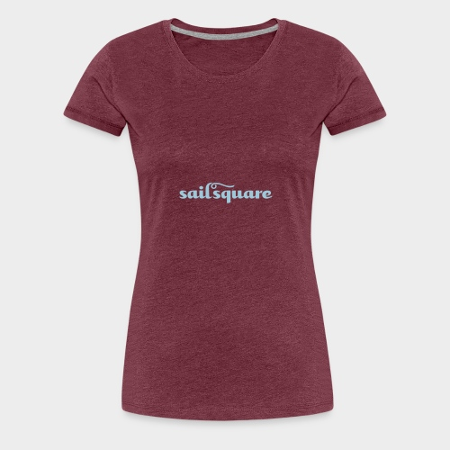 Sailsquare - Women's Premium T-Shirt