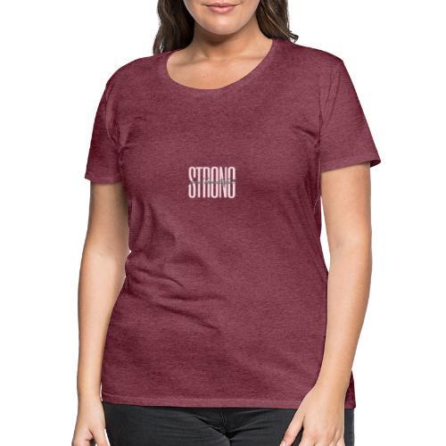 Strong and beautiful - Frauen Premium T-Shirt