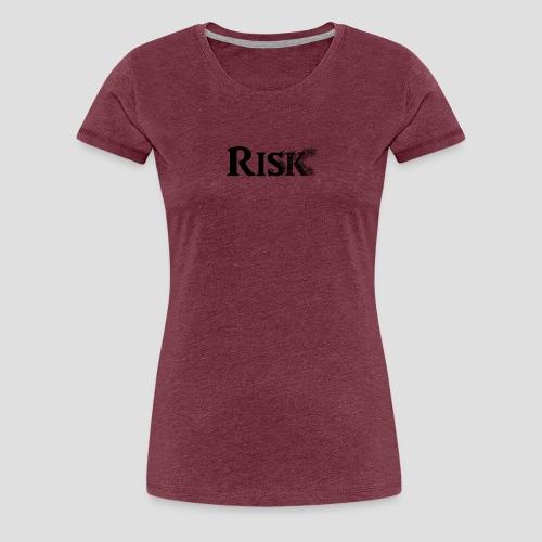 Risk - T-shirt Premium Femme
