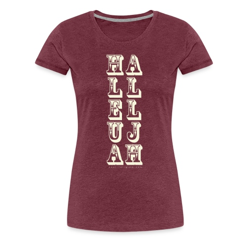Hallelujah Wild West - Women's Premium T-Shirt