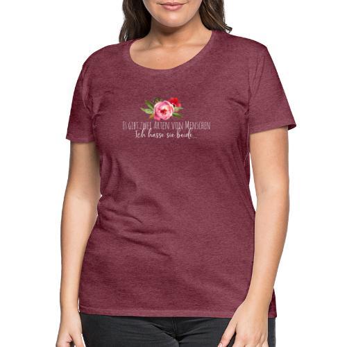 Arten von Menschen - Frauen Premium T-Shirt