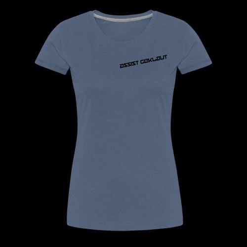 assist geklaut - Frauen Premium T-Shirt