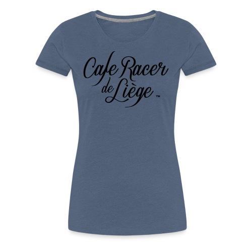Logo Cafe racer de Liège - T-shirt Premium Femme