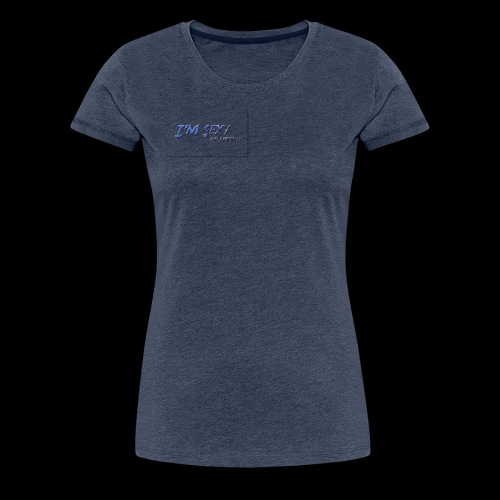 Sexy - Frauen Premium T-Shirt