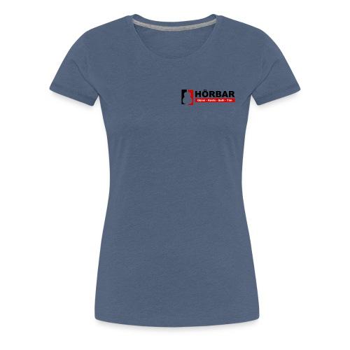 Hörbar mit Namen - Frauen Premium T-Shirt