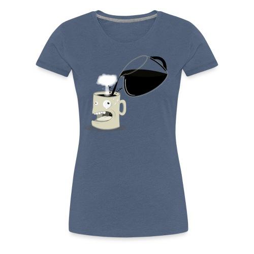 A mug's life - T-shirt Premium Femme