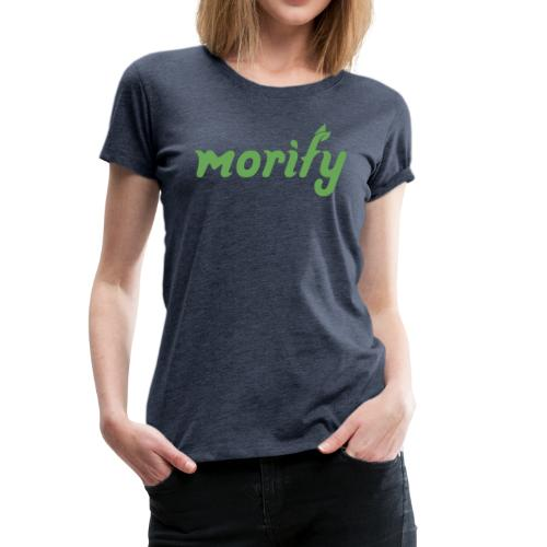 Morify-Schriftzug - Frauen Premium T-Shirt