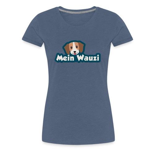 MeinWauzi - Frauen Premium T-Shirt