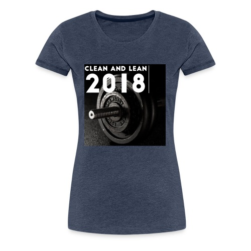 Clean and Lean 2018 - Women's Premium T-Shirt