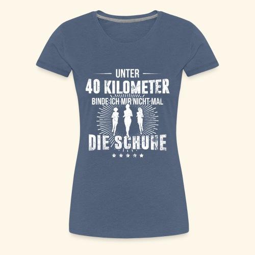 Laufen & Joggen | Unter 40 Kilometer - Frauen Premium T-Shirt