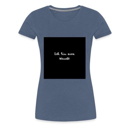 Ich bin eine WasaBI - Frauen Premium T-Shirt