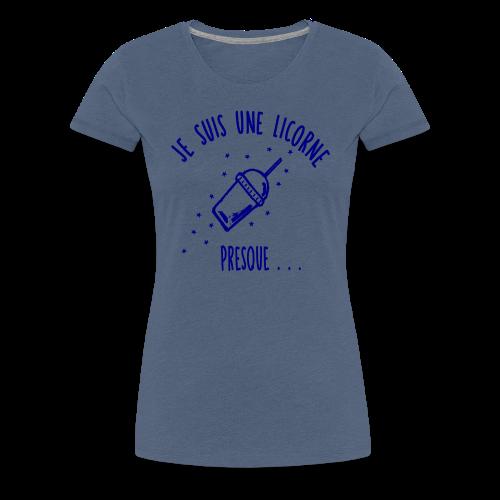 Je Suis Une Licorne Presque - T-shirt Premium Femme