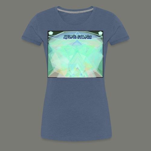 Living Stones - Frauen Premium T-Shirt