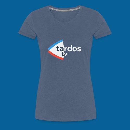Tardos TV Logo version 2 - T-shirt Premium Femme