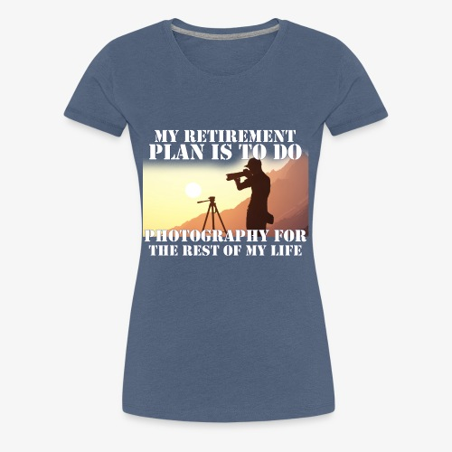 Retired Photographer - Women's Premium T-Shirt