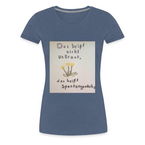 spontangewaechs - Frauen Premium T-Shirt