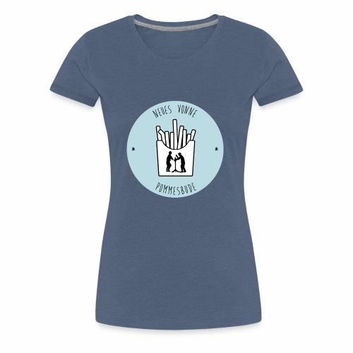 Neues vonne Pommesbude - Frauen Premium T-Shirt