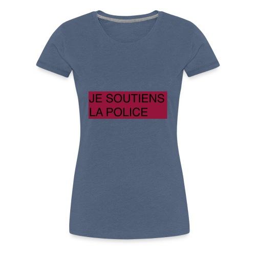 SOUTIENS POLICE - T-shirt Premium Femme