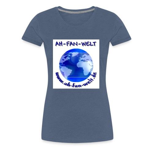 AH FAN WELT - Frauen Premium T-Shirt