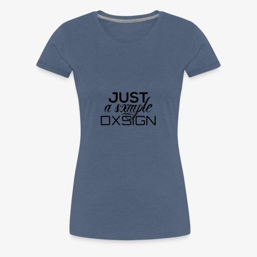 Just a simple DESIGN - Frauen Premium T-Shirt