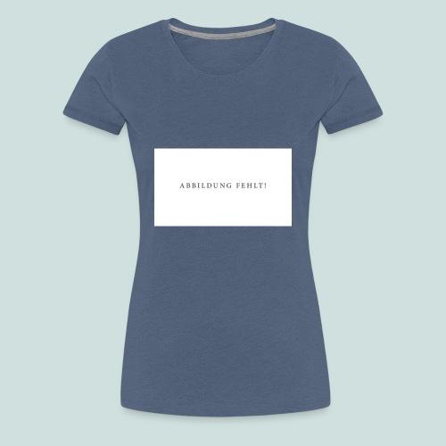Abbildung Fehlt - Frauen Premium T-Shirt